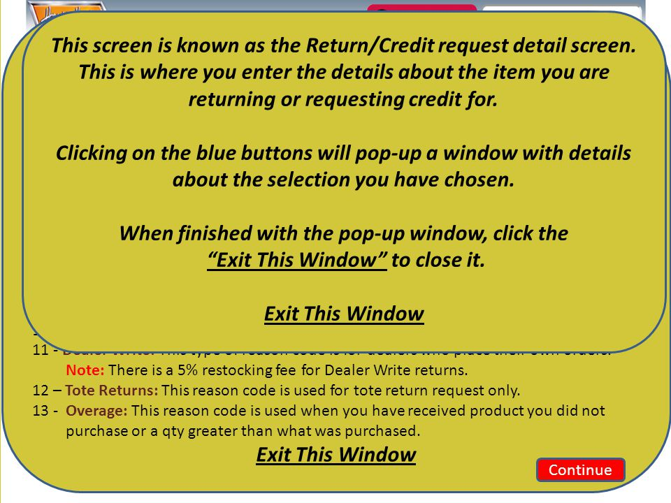 Quantity To Return: Enter the qty to credit or return here.