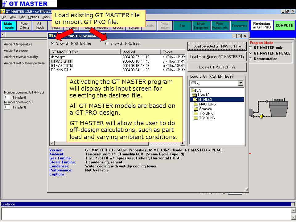 GT MASTER Open Files Load existing GT MASTER file or import GT PRO file. Activating the GT MASTER program will display this input screen for selecting