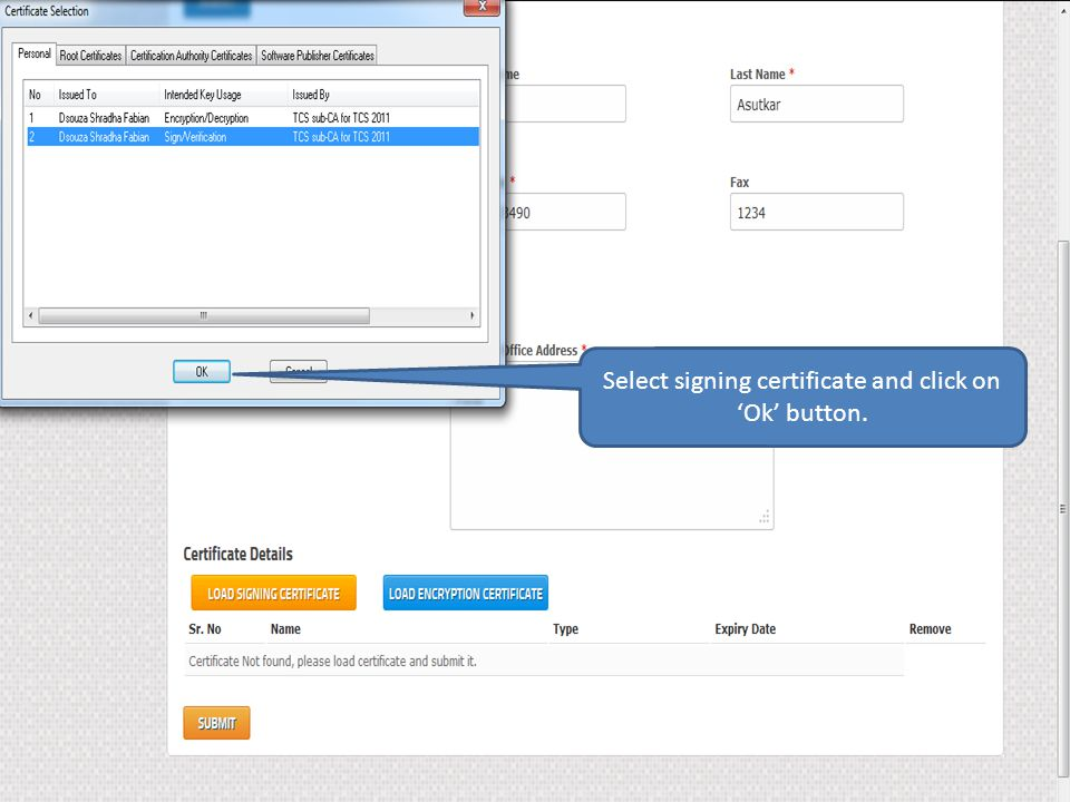 Select signing certificate and click on 'Ok' button.