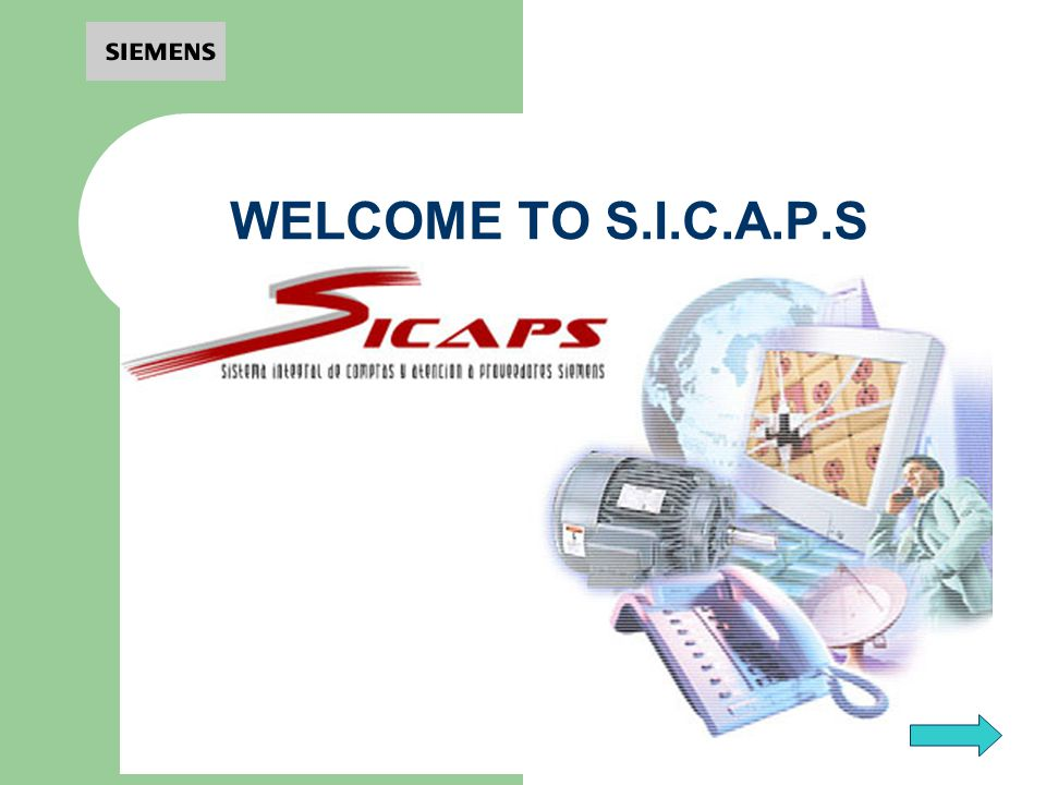 WELCOME TO S.I.C.A.P.S