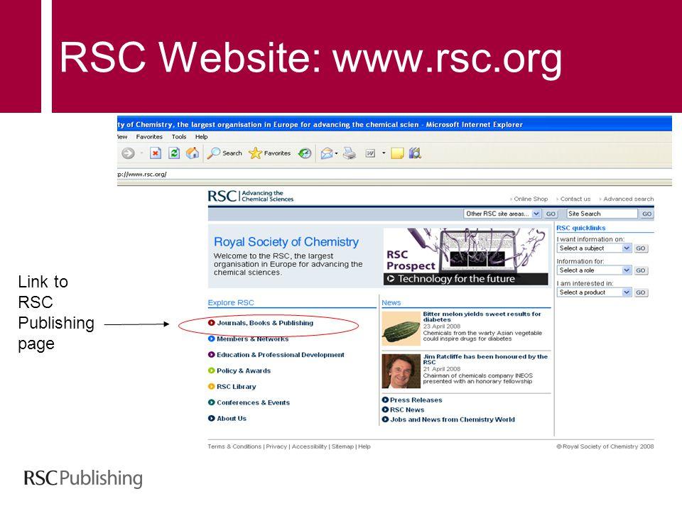 RSC Website: www.rsc.org Link to RSC Publishing page