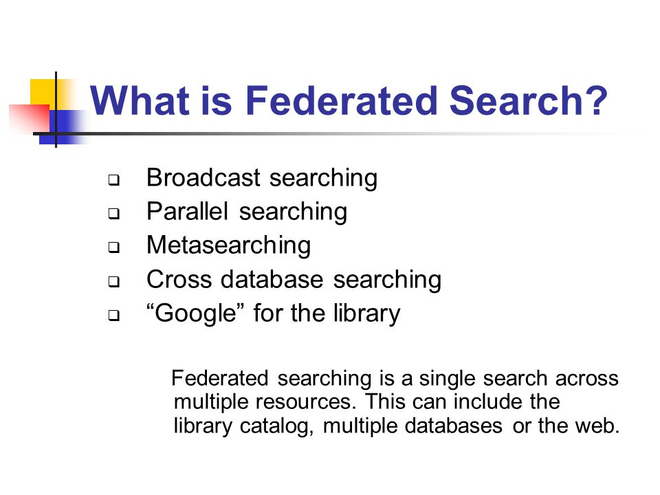 What is Federated Search.