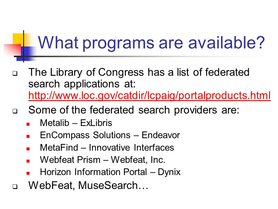 What programs are available.