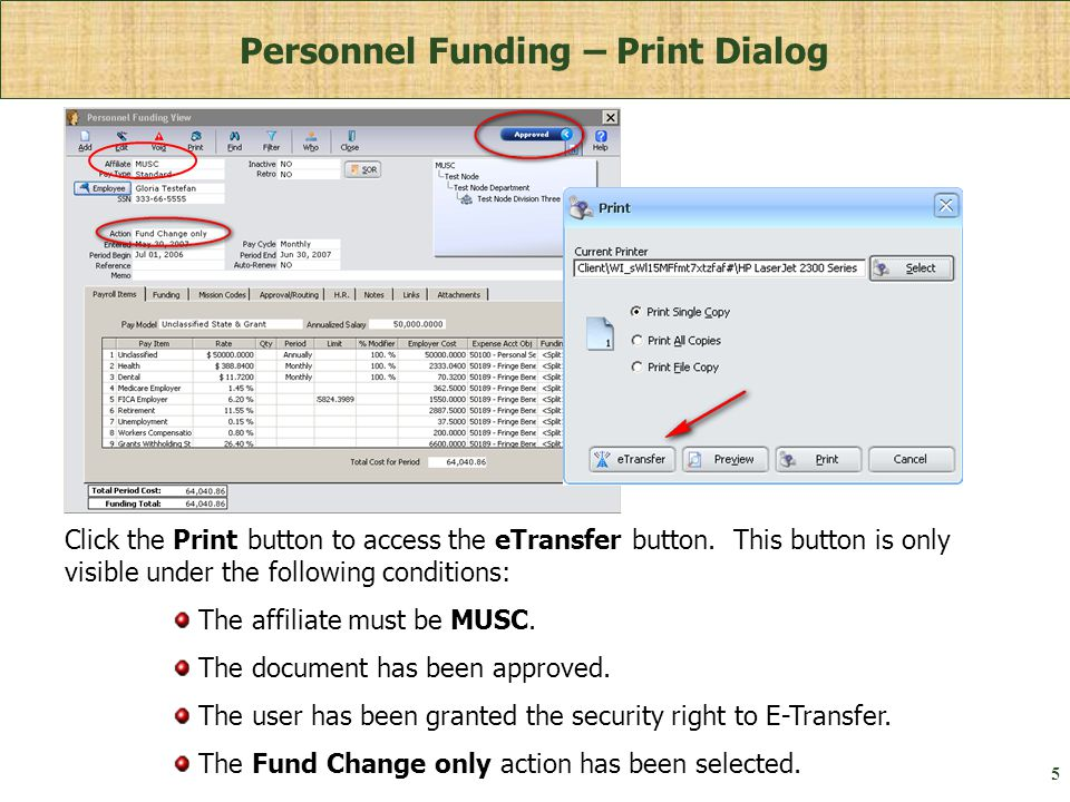 5 Personnel Funding – Print Dialog The affiliate must be MUSC.