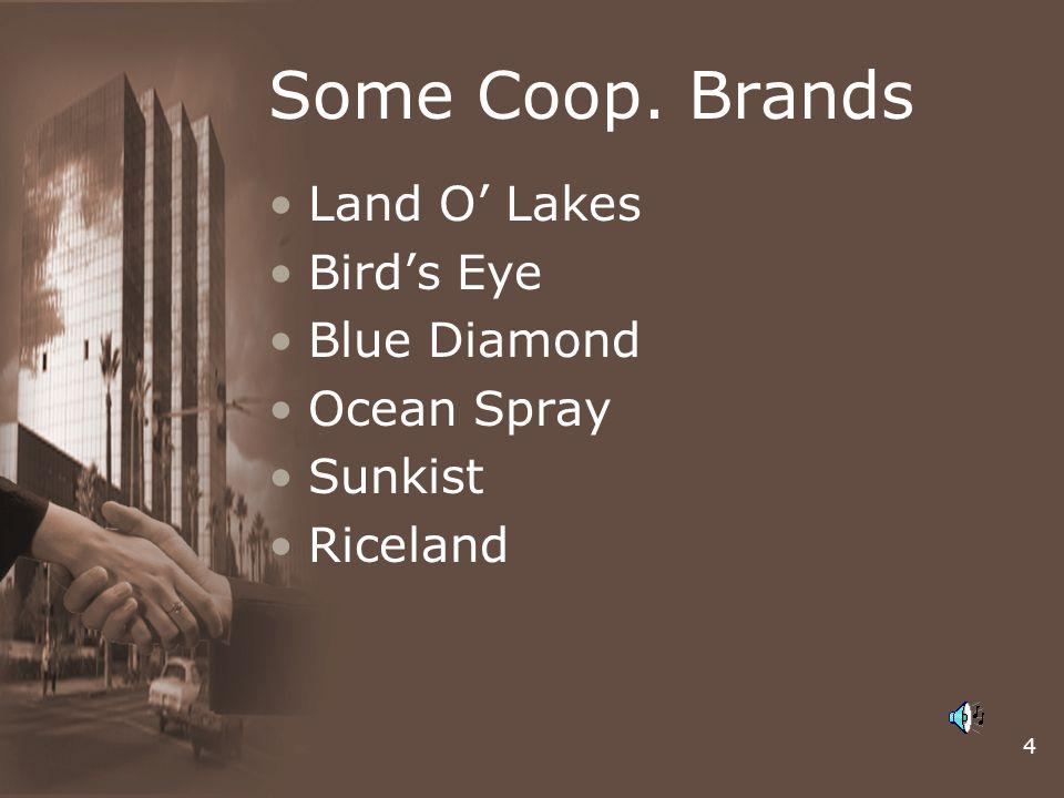 4 Some Coop. Brands Land O' Lakes Bird's Eye Blue Diamond Ocean Spray Sunkist Riceland