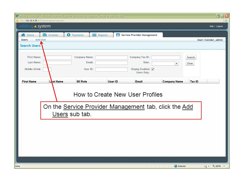 On the Service Provider Management tab, click the Add Users sub tab.