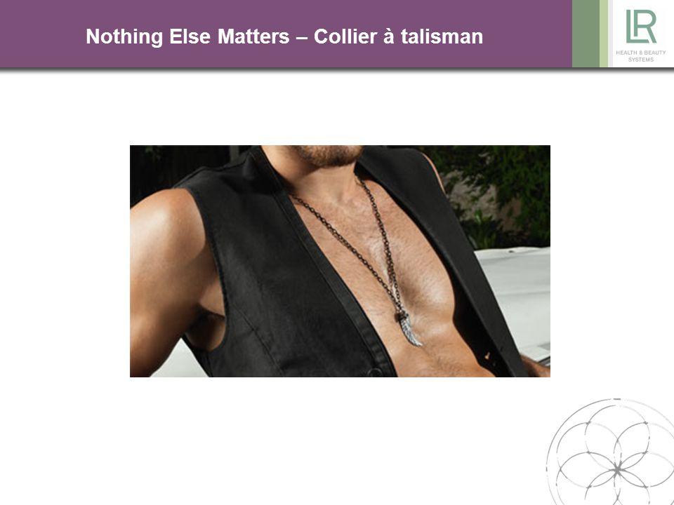 Nothing Else Matters – Collier à talisman