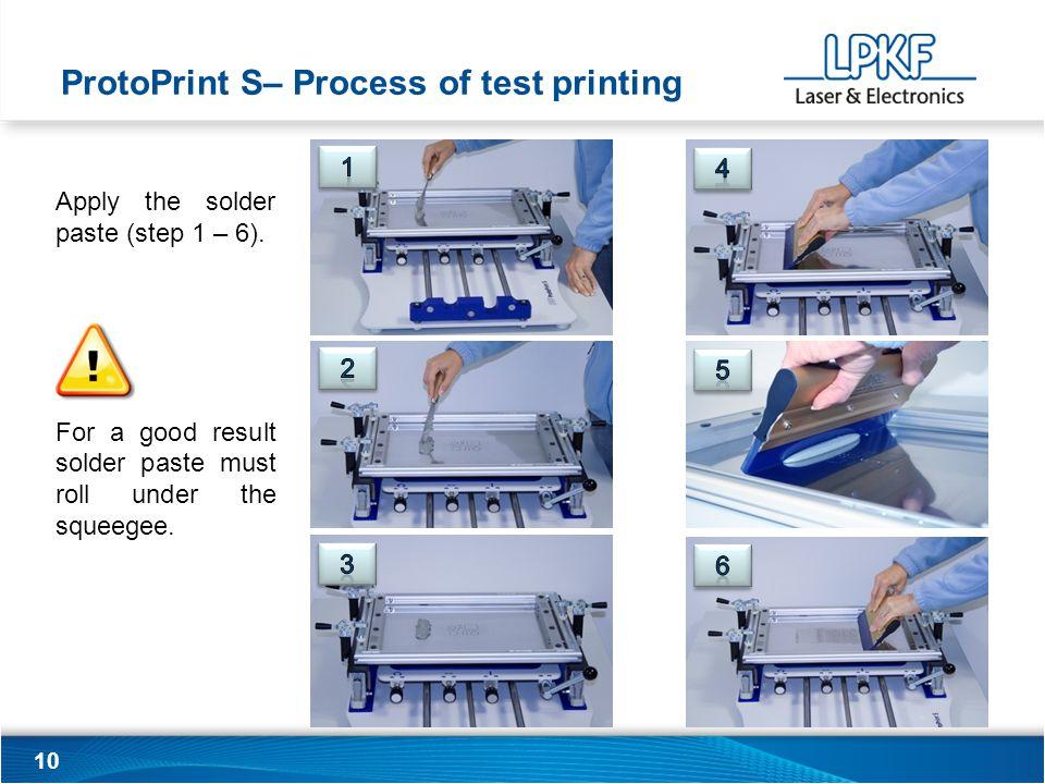 10 Apply the solder paste (step 1 – 6).