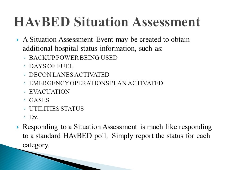 Responding to a HAvBED Situation Assessment Event