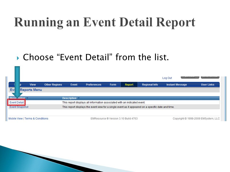  Click on the Report tab.  Select Event Reports from the sub navigation menu.
