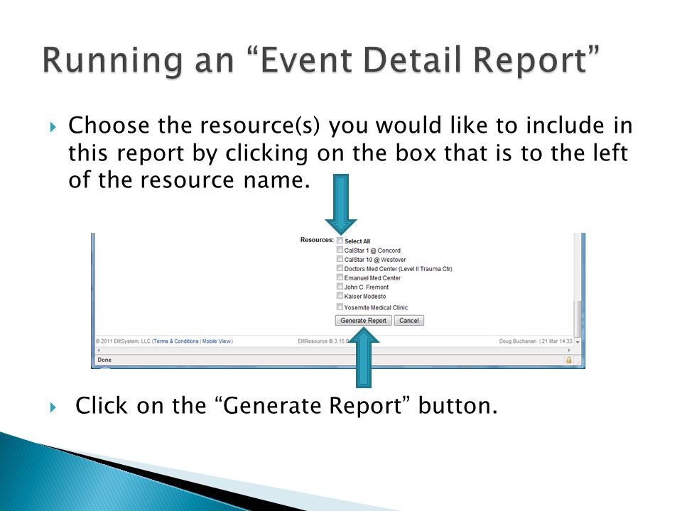  Click on the box for each event that you would like included in your report