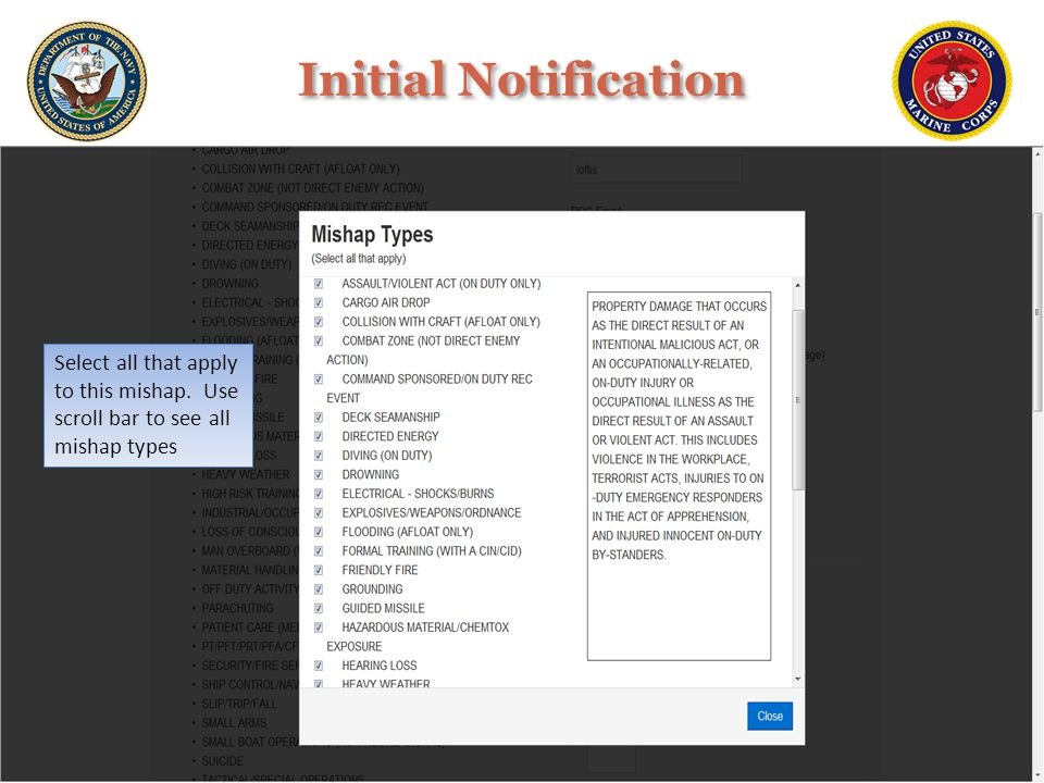 Select all that apply to this mishap. Use scroll bar to see all mishap types Initial Notification