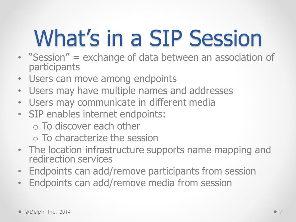 Not Part of SIP SIP is not a vertically integrated communications system.