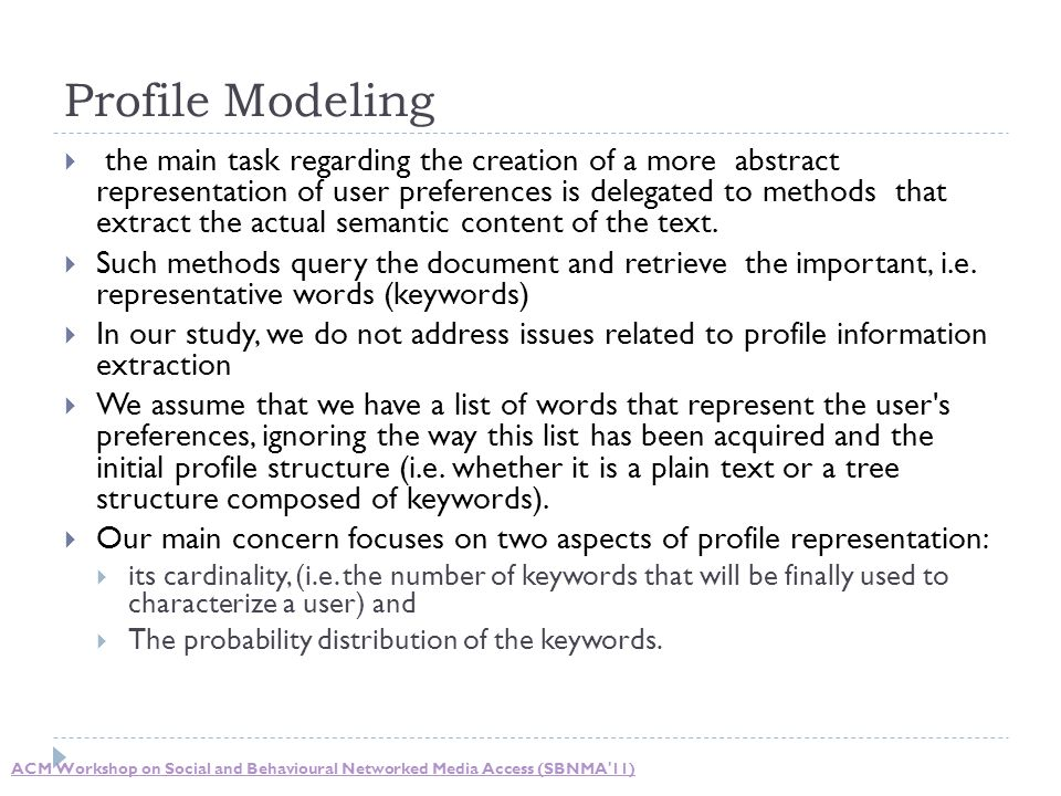  the main task regarding the creation of a more abstract representation of user preferences is delegated to methods that extract the actual semantic content of the text.