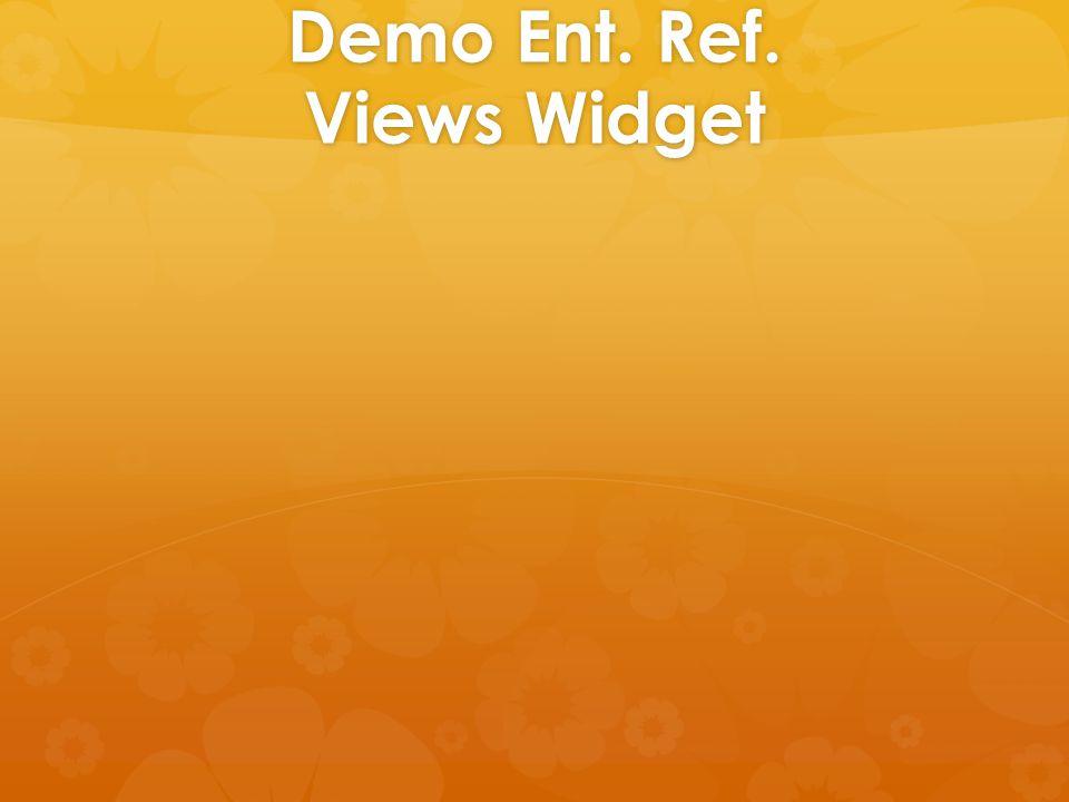 Demo Ent. Ref. Views Widget