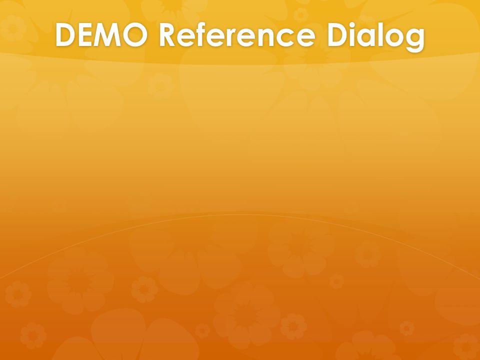 DEMO Reference Dialog