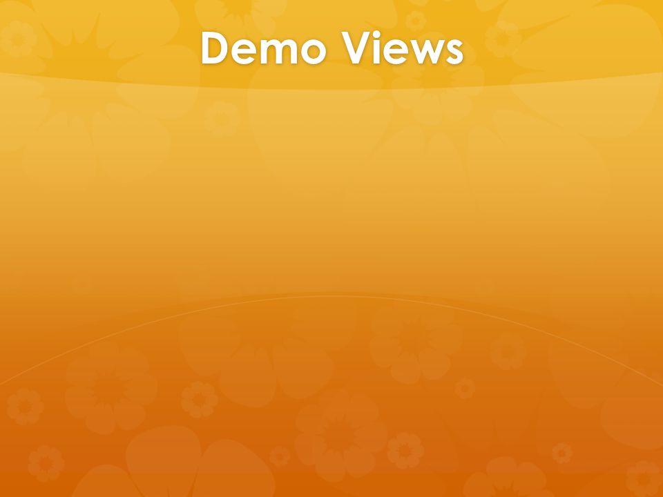 Demo Views