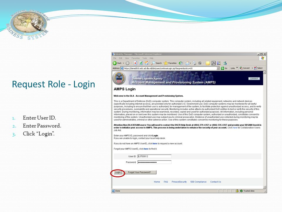AMPS Process User Registration Welcome Page Select User Type Privacy Act Notice User Information Supervisor Information Security Officer Information C