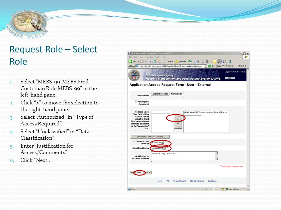 "Request Role – Select Application 1. Select the ""MEBS"" application. 2. Click ""Next""."