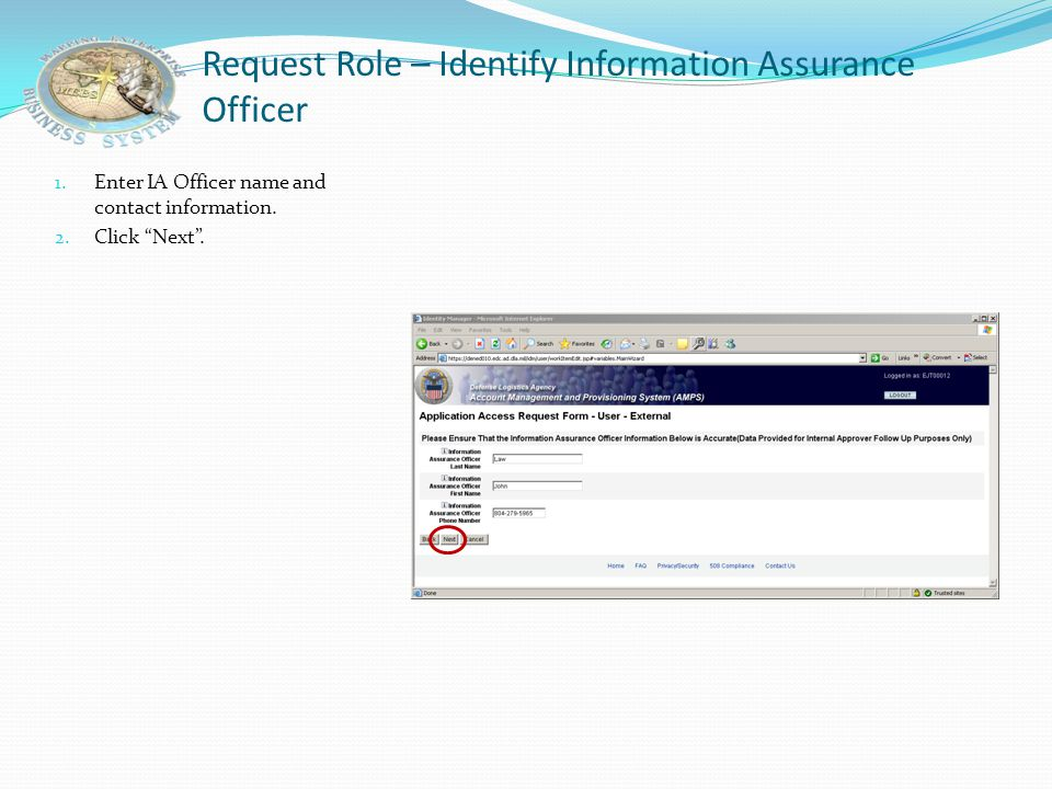 "Request Role – Verify Security Officer 1. Data will pre-fill from user profile. 2. Click ""Next""."