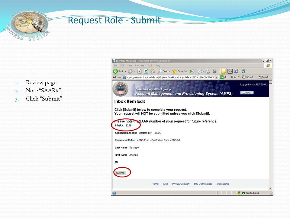 "Request Role – Terms and Conditions 1. Review terms and conditions. 2. Click ""I agree"". 3. Click ""Next""."