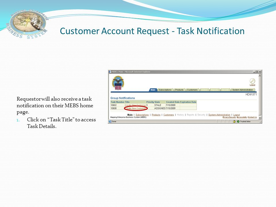 Customer Account Request – Custodian Notification e-Mail Requestor receives e-mail notification stating that a Customer Account must be established in