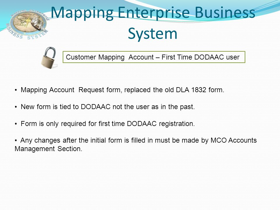 Mapping Enterprise Business System Accessing Customer Automatic Distribution Custodians Super Users Custodians can only view current DODAAC informatio