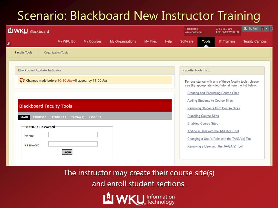 The instructor may create their course site(s) and enroll student sections.