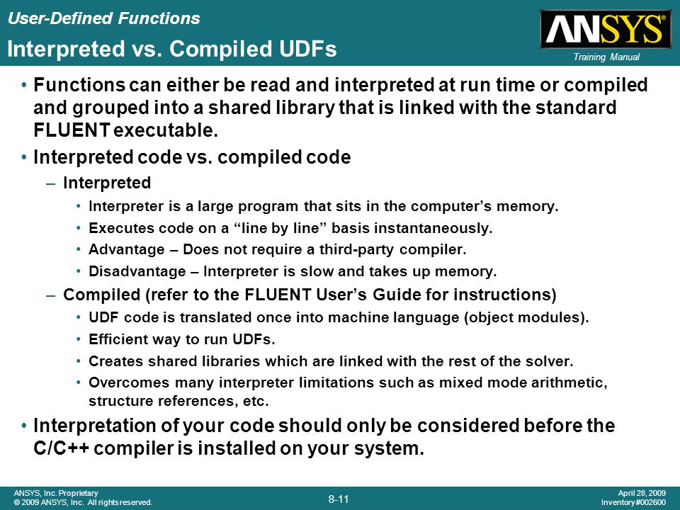 User-Defined Functions 8-11 ANSYS, Inc. Proprietary © 2009 ANSYS, Inc. All rights reserved. April 28, 2009 Inventory #002600 Training Manual Interpret