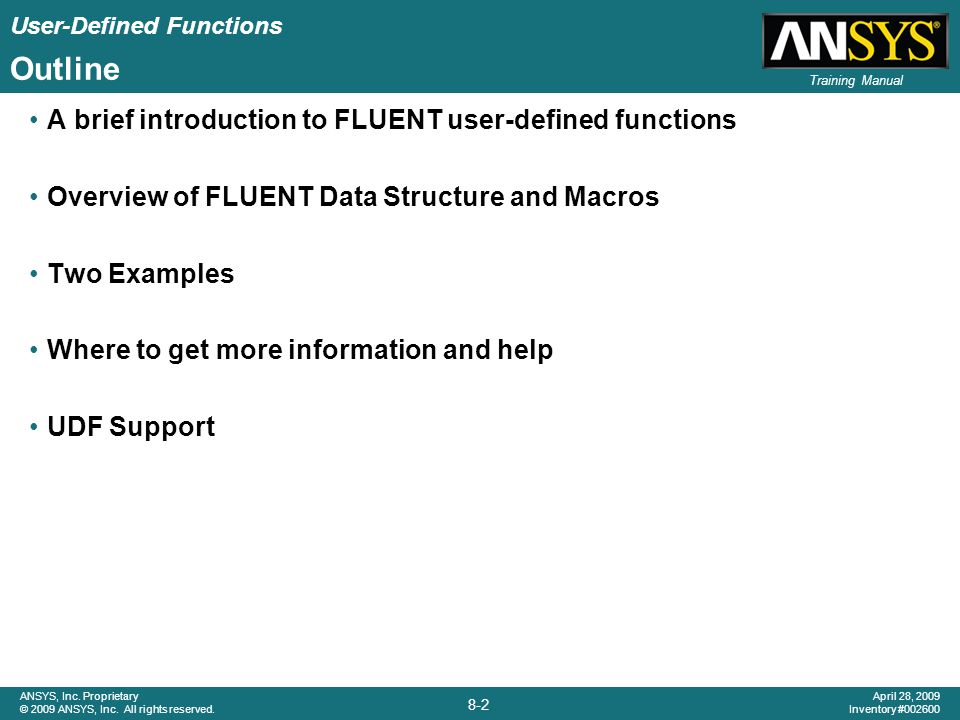 User-Defined Functions 8-23 ANSYS, Inc.Proprietary © 2009 ANSYS, Inc.