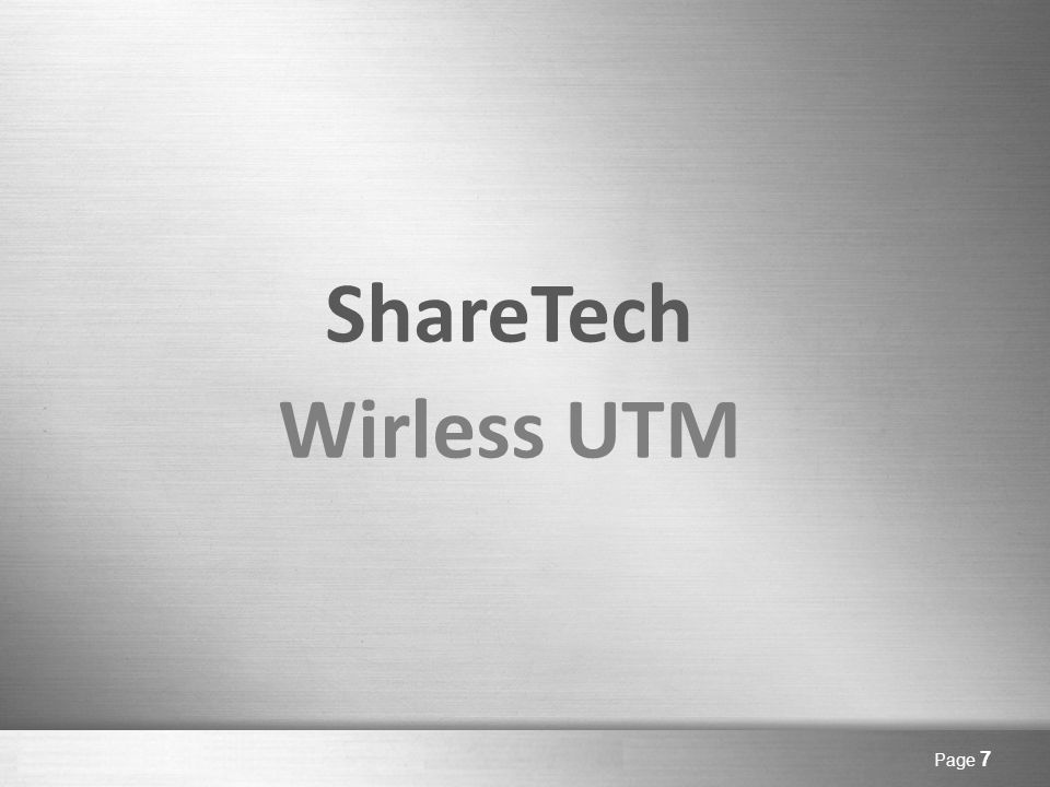 Here comes your footer Page 8  SMB  Branch Office ShareTech Wirless UTM – What is WF UTM.