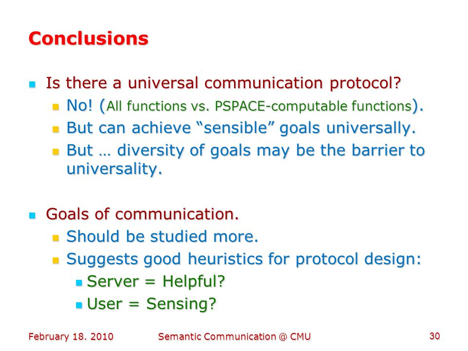 Conclusions Is there a universal communication protocol.