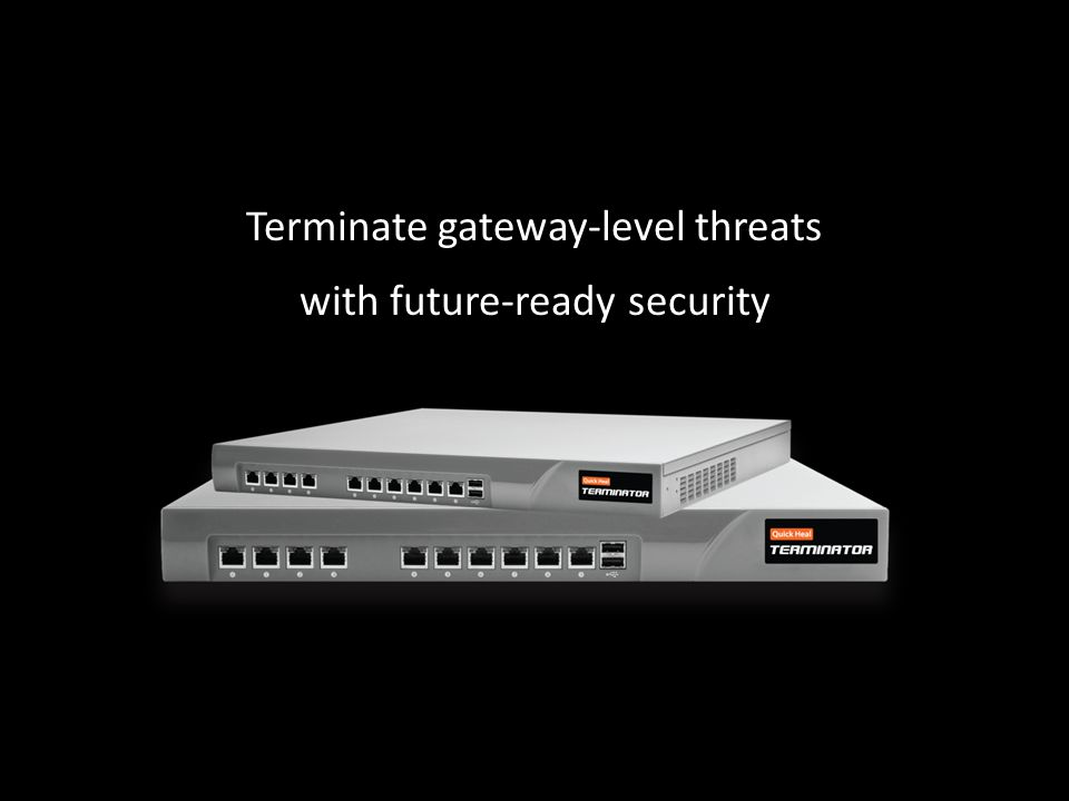 Terminate gateway-level threats with future-ready security
