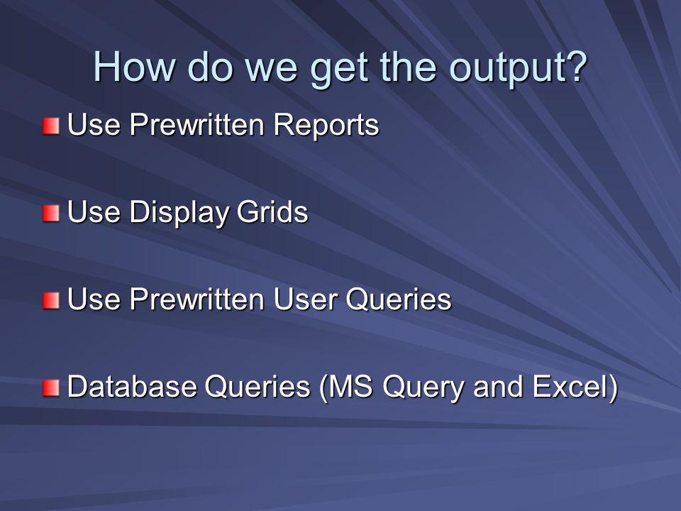 How do we get the output.