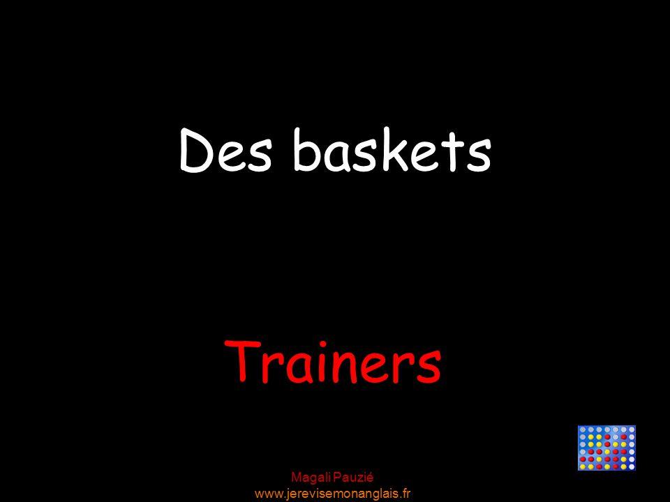 Magali Pauzié www.jerevisemonanglais.fr Trainers Des baskets