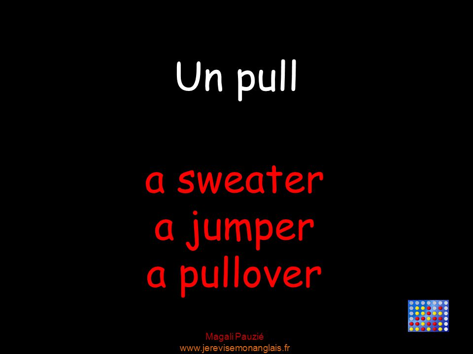 Magali Pauzié www.jerevisemonanglais.fr a sweater a jumper a pullover Un pull