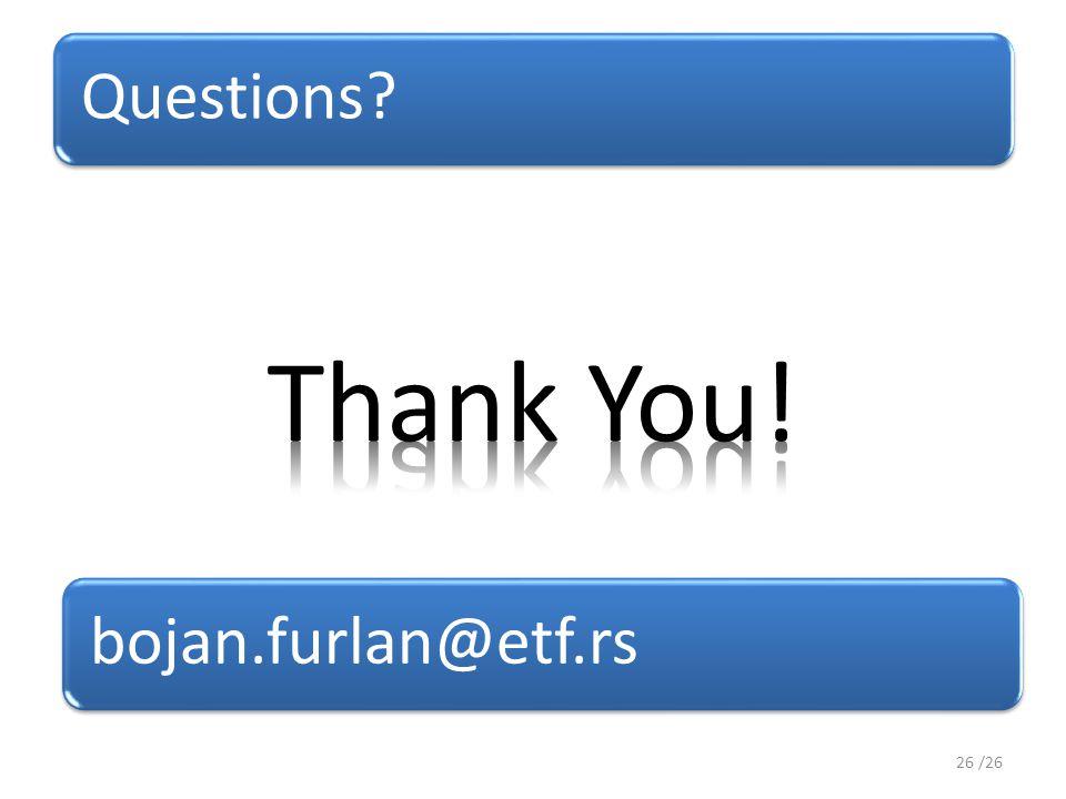 Questions 26 /26 bojan.furlan@etf.rs