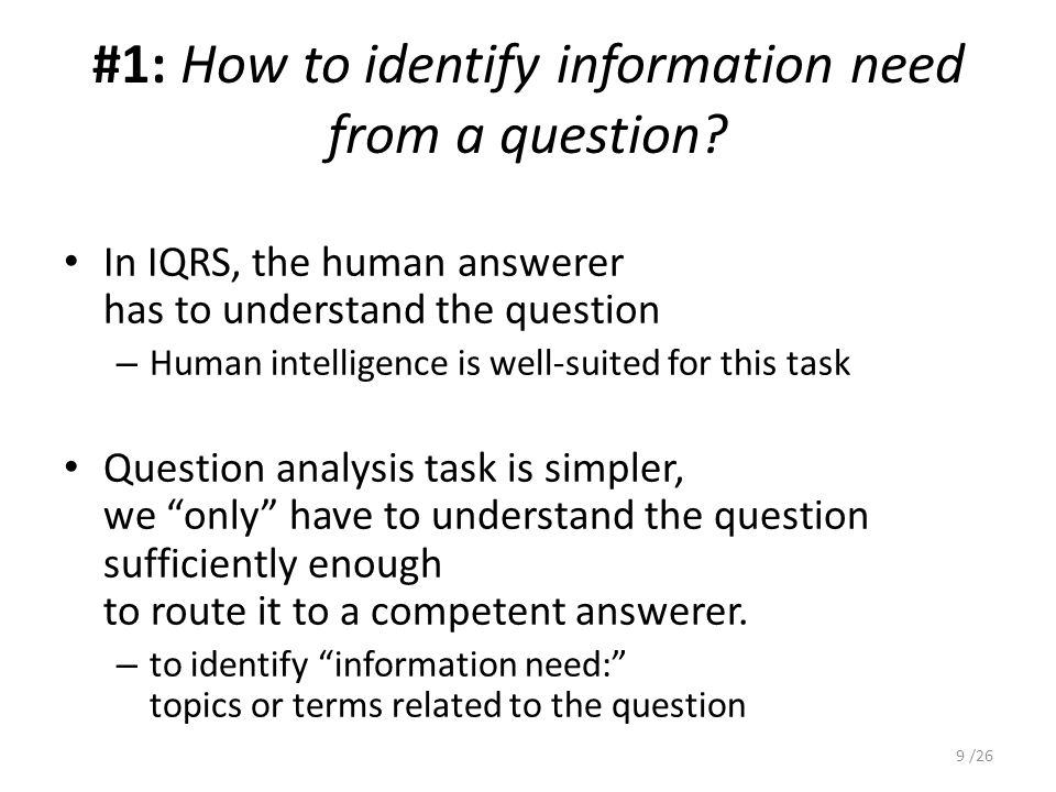 #1: How to identify information need from a question.