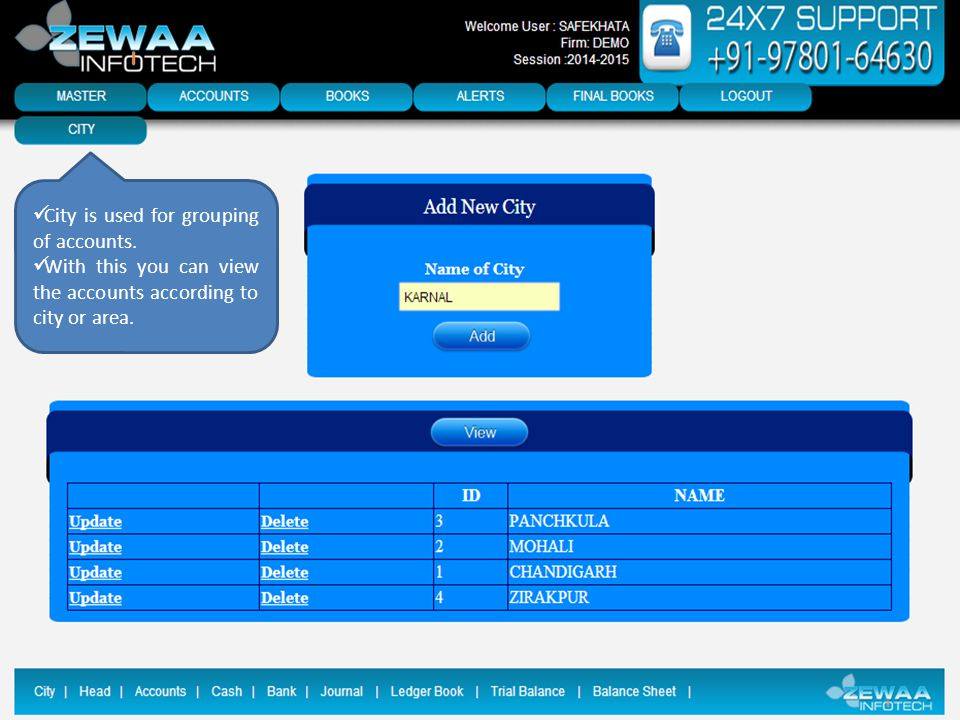 City is used for grouping of accounts. With this you can view the accounts according to city or area.