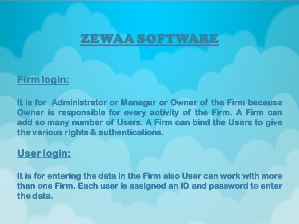 After getting license kit, you can get Firm Access & create number of Users.