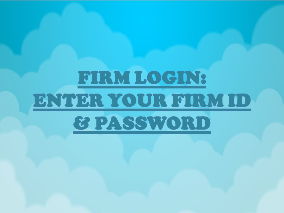 Click on submit to login your Firm.User Name & Password provided by SAFEKHATA as per your Choice.