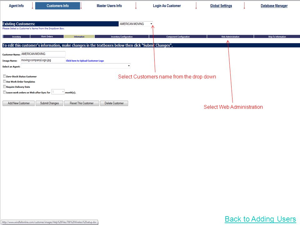 Select Customers name from the drop down Select Web Administration Back to Adding Users