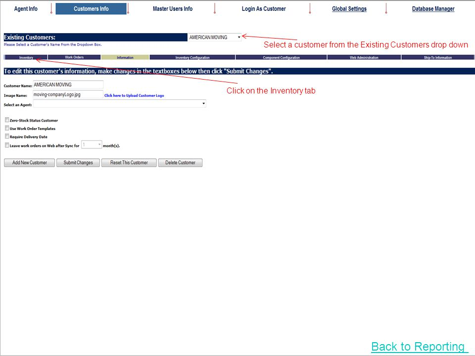 Select a customer from the Existing Customers drop down Click on the Inventory tab Back to Reporting