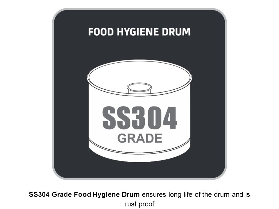 SS304 Grade Food Hygiene Drum ensures long life of the drum and is rust proof