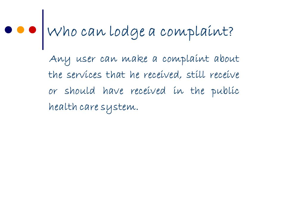 Who can lodge a complaint.