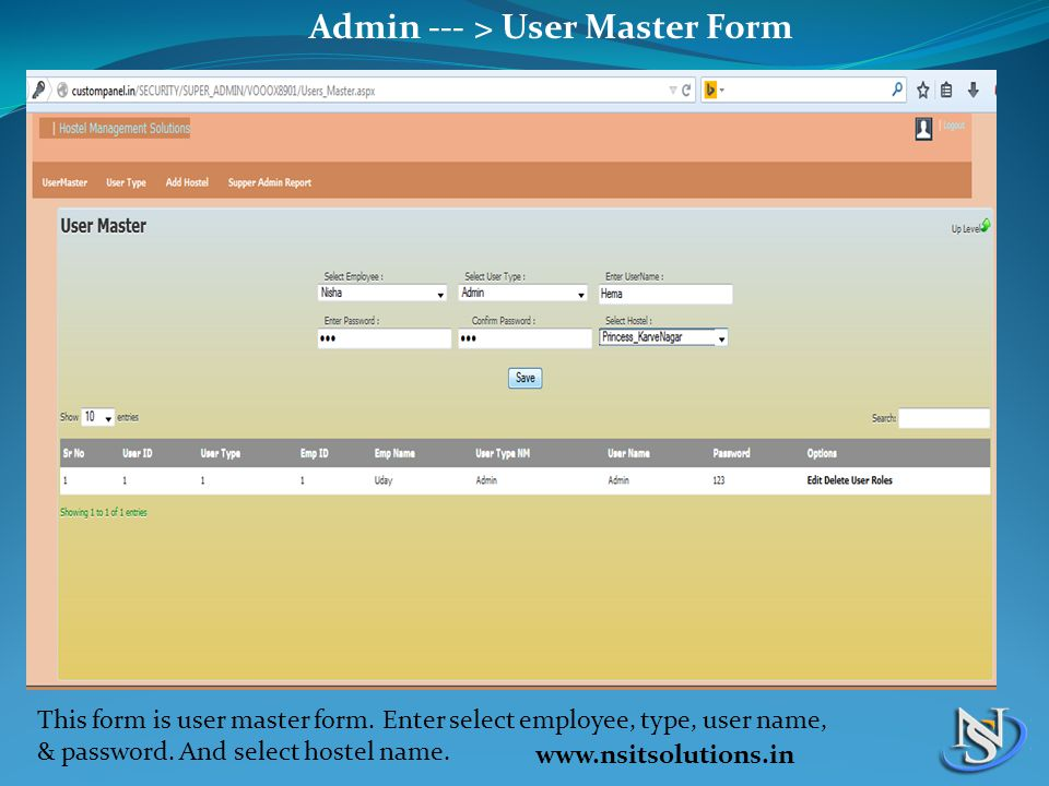 Admin --- > User Master Form This form is user master form.