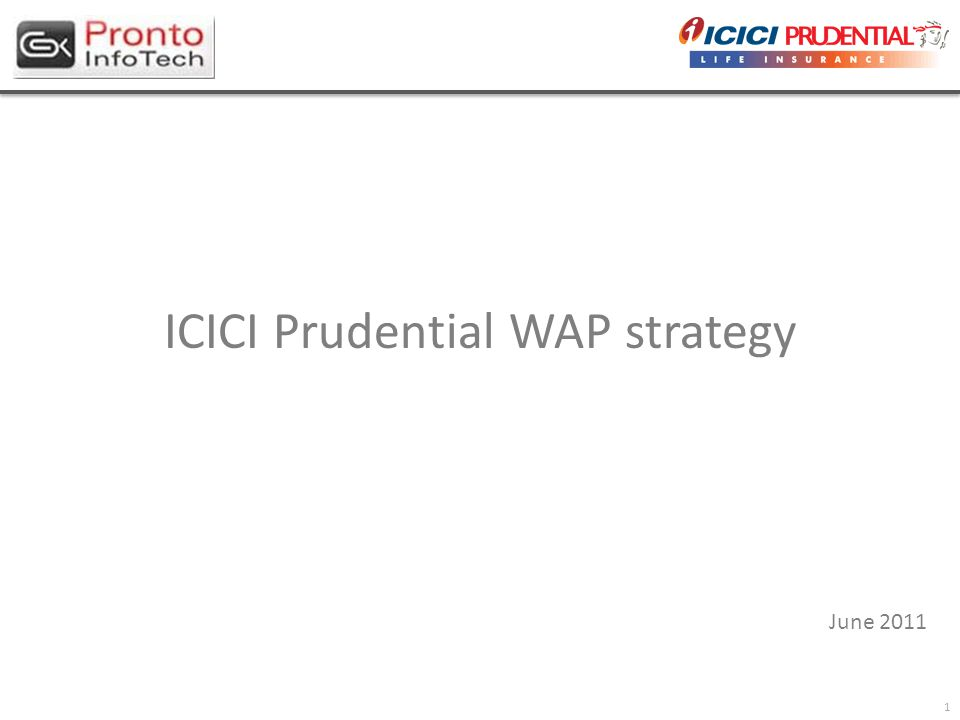1 ICICI Prudential WAP strategy June 2011