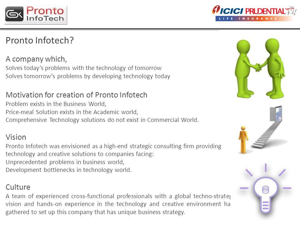 3 Pronto Infotech.