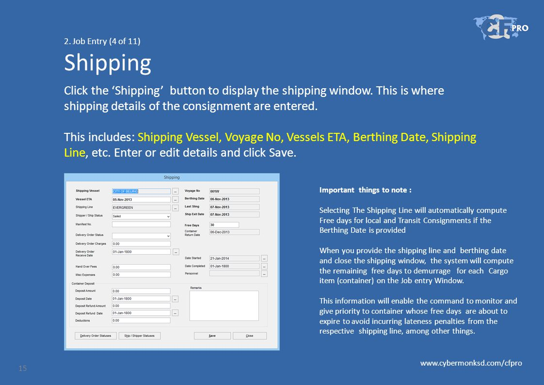 2. Job Entry (4 of 11) Shipping Click the 'Shipping' button to display the shipping window.