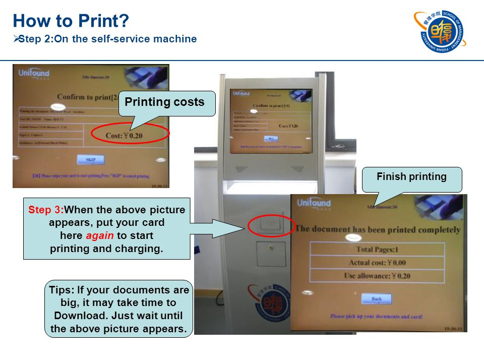 Step 1:Click the print button. Step 2:Put your campus card here for downloading your documents.